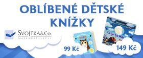 Dětské knížky od Svojtky | Vše za 99 a 149 Kč
