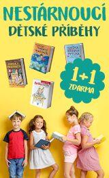 Nestárnoucí dětské příběhy | 1+1 ZDARMA