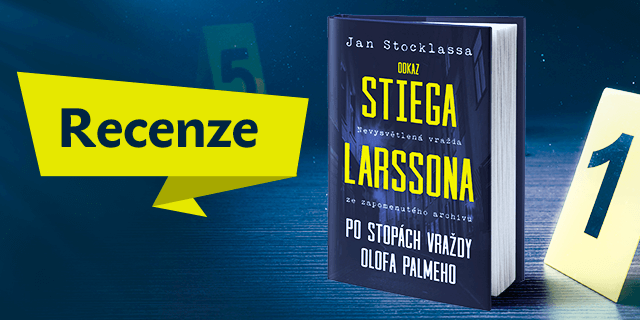 RECENZE: Odkaz Stiega Larssona - titulní obrázek