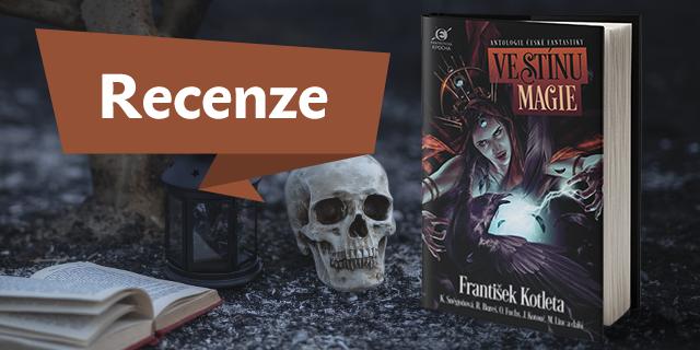Ve stínu magie - tradiční fantasy téma v novém pojetí - titulní obrázek
