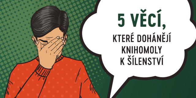 5 věcí, které dohánějí knihomoly kšílenství - titulní obrázek