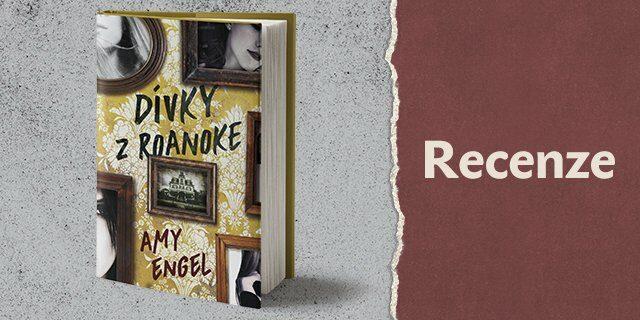 RECENZE: Dívky z Roanoke - titulní obrázek