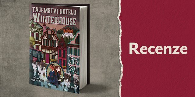 RECENZE: Tajemství hotelu Winterhouse - titulní obrázek