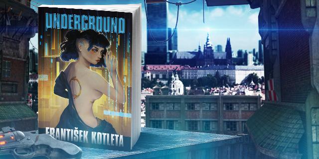 Underground Františka Kotlety vás vezme do pochmurného 22. století - titulní obrázek