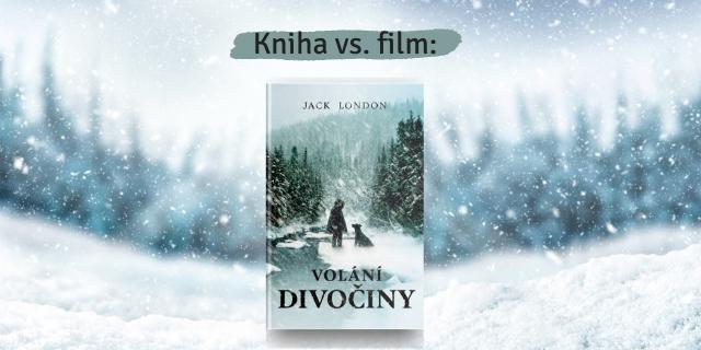Volání divočiny: KNIHA  vs. FILM - titulní obrázek