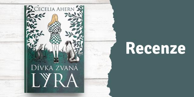 RECENZE: Dívka zvaná Lyra - titulní obrázek