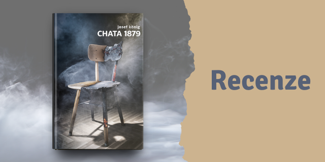 RECENZE: Chata 1879 - titulní obrázek