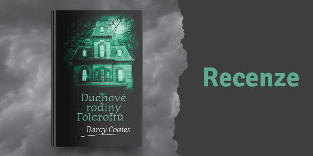 RECENZE: Duchové rodiny Folcroftů - titulní obrázek