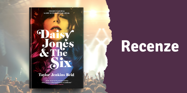 RECENZE: Daisy Jones & The Six - titulní obrázek