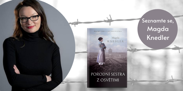 ROZHOVOR: Magda Knedler (Porodní sestra z Osvětimi) - titulní obrázek
