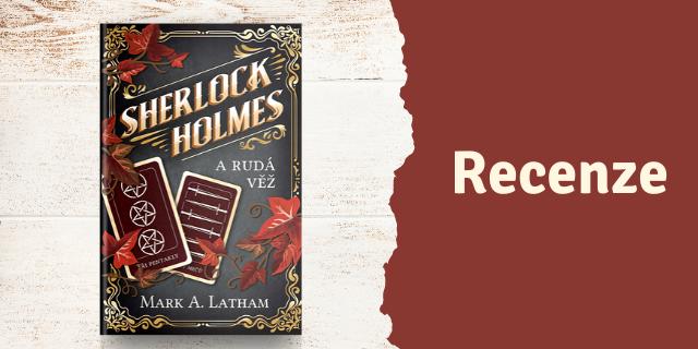 RECENZE: Sherlock Holmes a Rudá věž - titulní obrázek