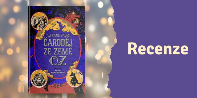RECENZE: Čaroděj ze země Oz - titulní obrázek