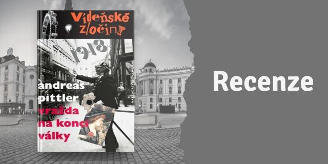 RECENZE: Vídeňské zločiny 2 - Vražda na konci války - titulní obrázek