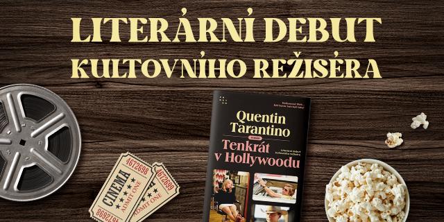 """Quentin Tarantino a jeho """"Tenkrát v Hollywoodu"""" - titulní obrázek"""