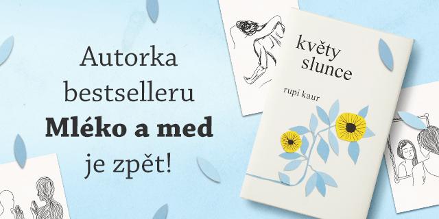 Druhá sbírka poezie od Rupi Kaur již brzy v češtině - titulní obrázek