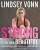 Strong Is the New Beautiful: Embrace Your Natural Beauty, Eat Clean, and Harness Your Power - Lindsey Vonn