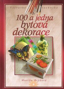 100 a jedna bytová dekorace - Monika Brýdová