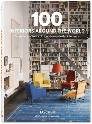 100 Interiors Around the World - Angelika Taschen