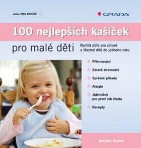 100 nejlepších kašiček pro malé děti - Annabel Karmelová