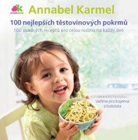 100 nejlepších těstovinových pokrmů - Annabel Karmelová