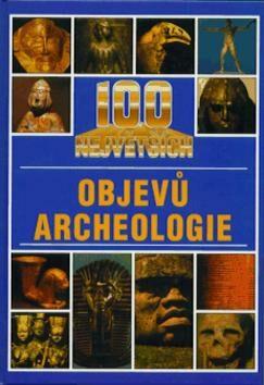 100 největších objevů archeol -