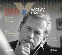 100 x Václav Havel - Kolektiv