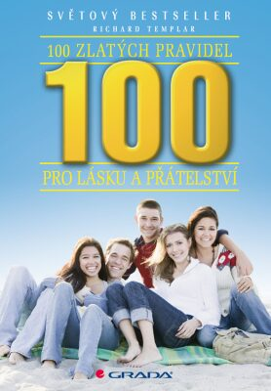 100 zlatých pravidel pro lásku a přátelství - Richard Templar