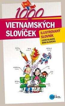 1000 vietnamských slovíček - Lucie Hlavatá, Binh Slavická