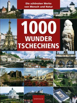 1000 Wunder Tschechiens - Kolektiv