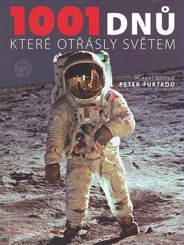 1001 dnů které otřásly světem - Peter Furtado