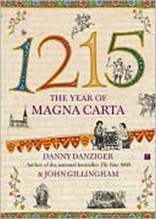 1215 Year of Magna Carta - Danny Danziger, John Gillingham