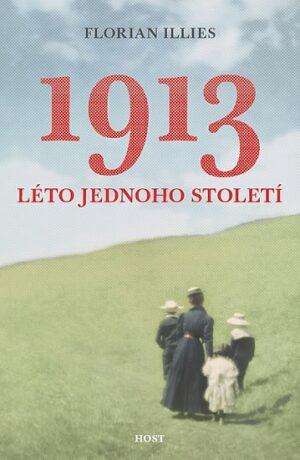1913. Léto jednoho století - Illies Florian