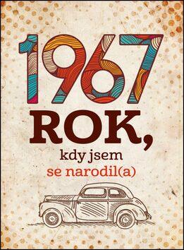 1967 Rok, kdy jsem se narodil(a) - Jarmila Frejtichová