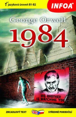 Zrcadlová četba - George Orwell 1984 - George Orwell