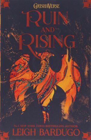 Ruin and Rising - Leigh Bardugo