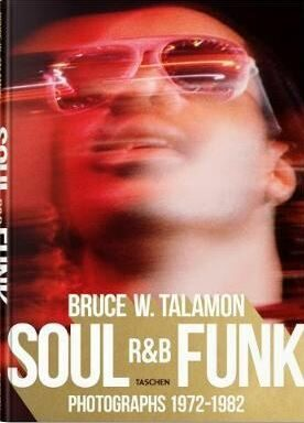 Bruce W. Talamon: Soul. R&B. Funk: Photographs 1972–1982 - Reuel Golden, Pearl Cleage