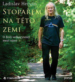 Stopařem na této zemi - Ladislav Heryán