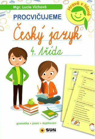 Český jazyk 4. třída - procvičujeme - Lucie Víchová