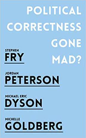 Political Correctness Gone Mad - kolektiv autorů