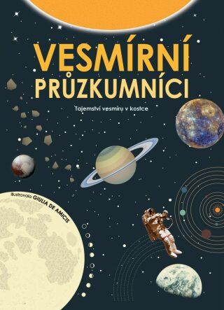 Vesmírní průzkumníci - Giulia De Amicis