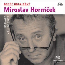 Dobře odtajněný Miroslav Horníček - Miroslav Horníček