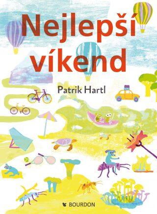 Nejlepší víkend - Patrik Hartl