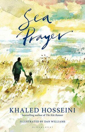 Sea Prayer - Khaled Hosseini