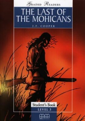 The Last of The Mohicans Student's Book + Activity Book + CD - James Fenimore Cooper