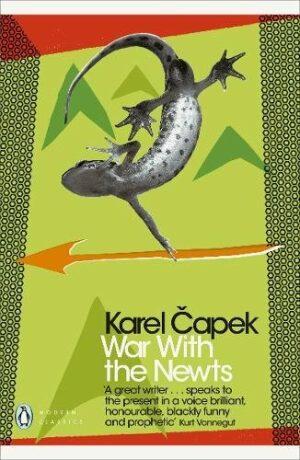 War with the Newts - Karel Čapek