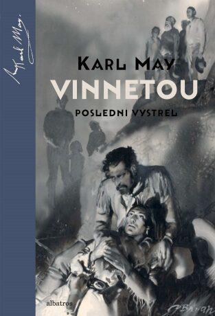 Vinnetou - Posledn� v�st?el - Karel May