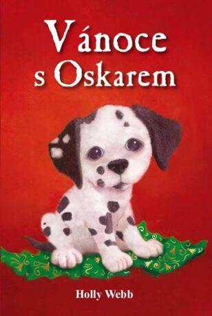 Vánoce s Oskarem - Holly Webb