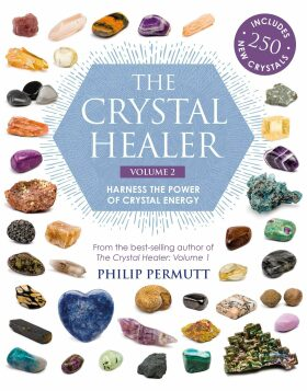 The Crystal Healer: Volume 2: Harness the power of crystal energy - Philip Permutt