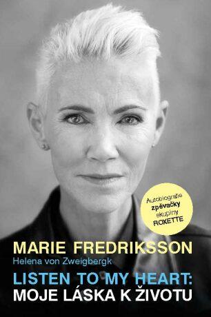 Listen to my Heart: Moje láska k životu - Fredriksson Marie