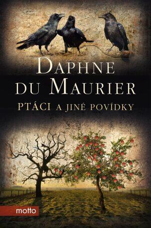 Ptáci a jiné povídky - Daphne du Maurier